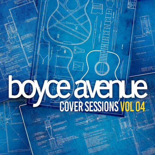 Cover Sessions, Vol. 4 von Boyce Avenue
