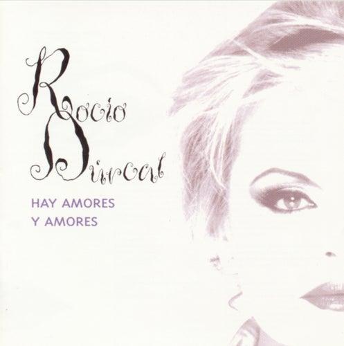 Hay Amores Y Amores by Rocío Dúrcal