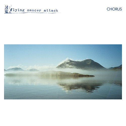 Chorus by Flying Saucer Attack