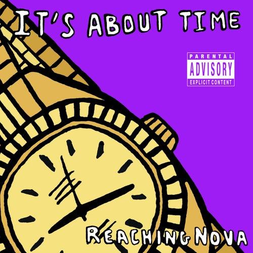 It's About Time de ReachingNOVA
