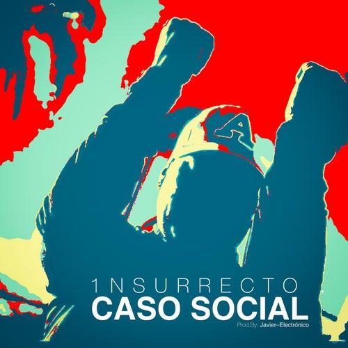 Caso Social (feat. Javier Electronico) de Insurrecto
