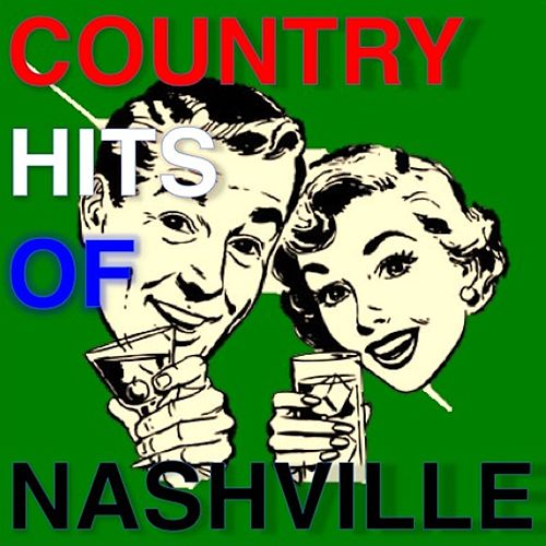 Country Hits of Nashville by Various Artists