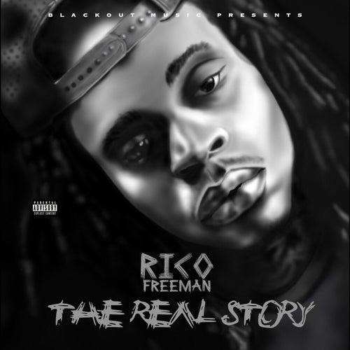 The Real Story de Rico Freeman