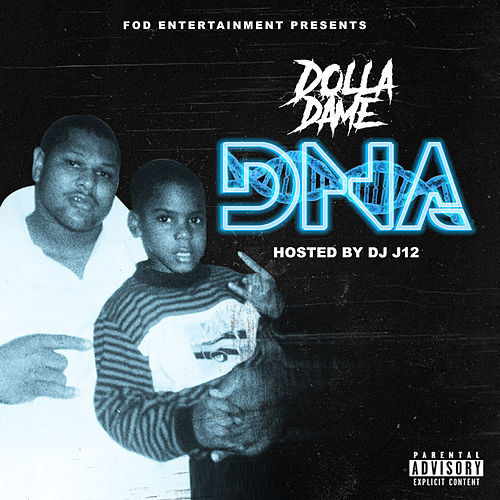 Dna by Dolla Dame