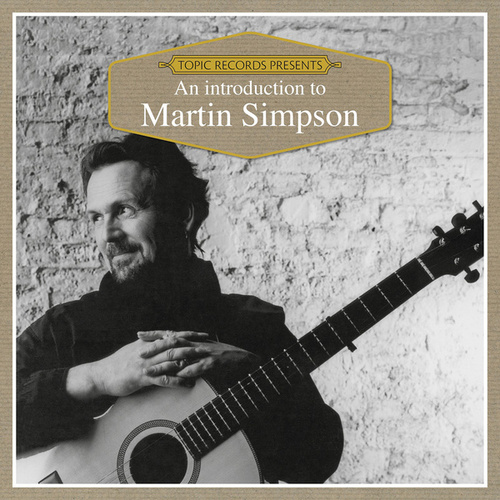 An Introduction to Martin Simpson by Various Artists