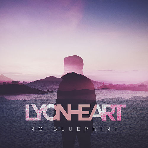 No Blueprint EP von Lyonheart