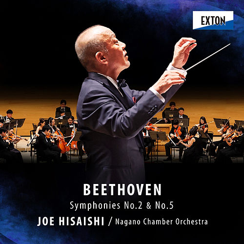Beethoven: Symphony No. 2 & No. 5 von Joe Hisaishi