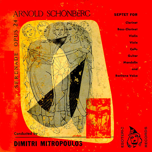Serenade Op. 24: For Septet and Baritone Voice by Arnold Schoenberg