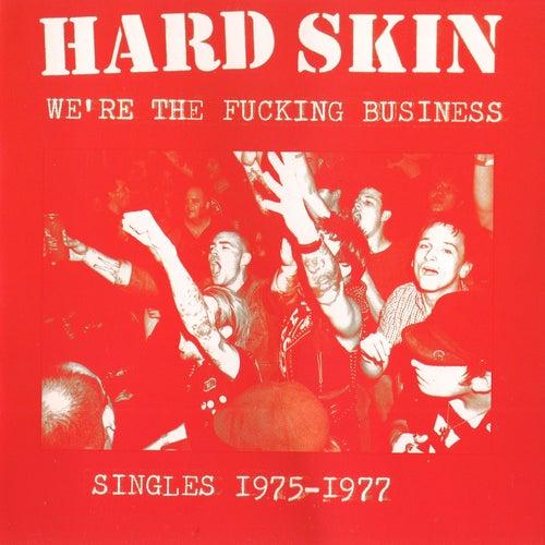 We're the Fucking Business de Hard Skin