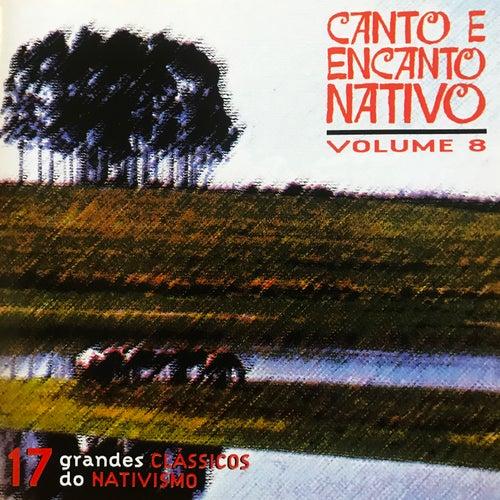 Canto e Encanto Nativo, Vol. 8 von Various Artists