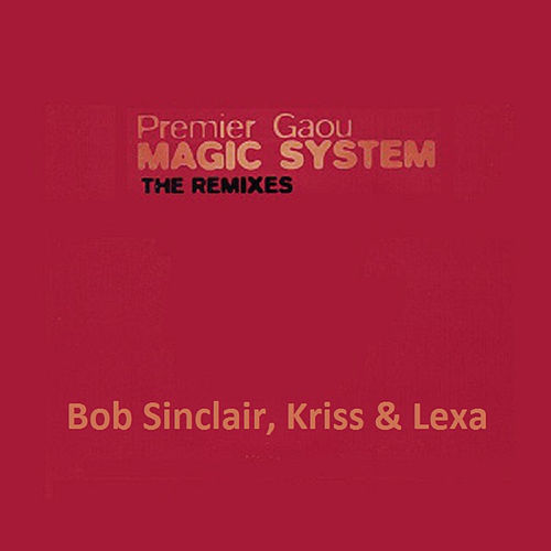 Premier Gaou, The Remixes de Magic System