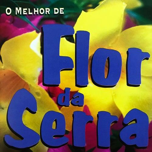 O Melhor de Flor da Serra de Flor Da Serra