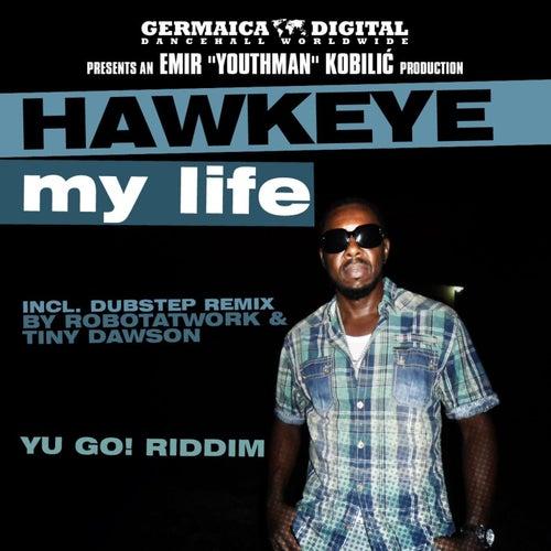 My Life von Hawkeye