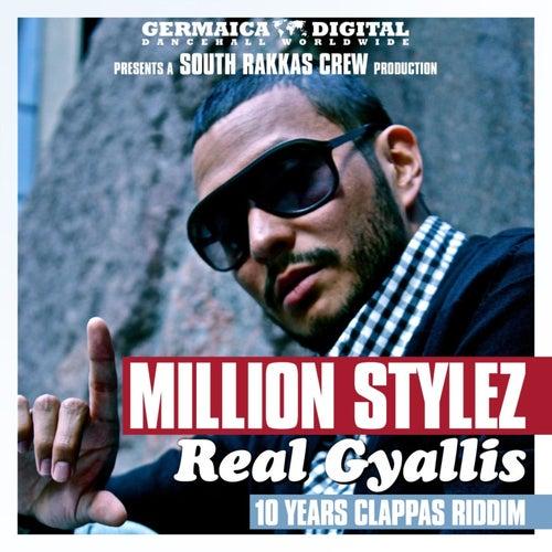 Real Gyallis by Million Stylez