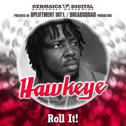 Roll It! von Hawkeye