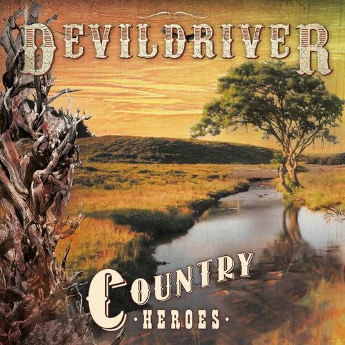 Country Heroes de DevilDriver