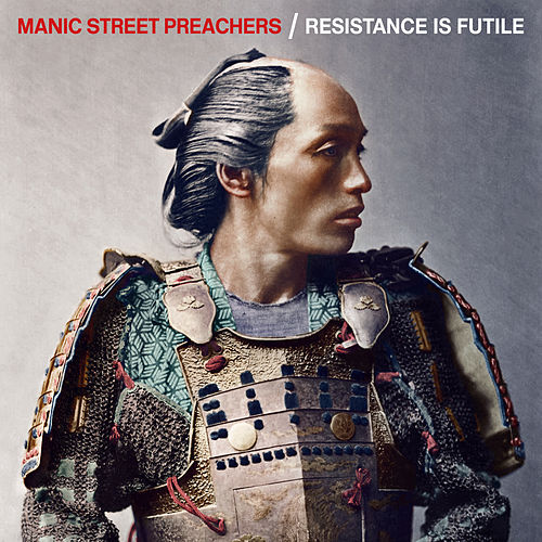 Resistance is Futile (Deluxe Version) by Manic Street Preachers
