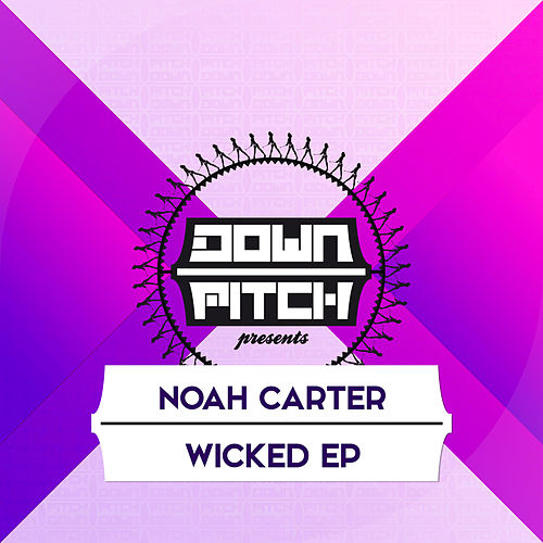 Wicked EP by Noah Carter
