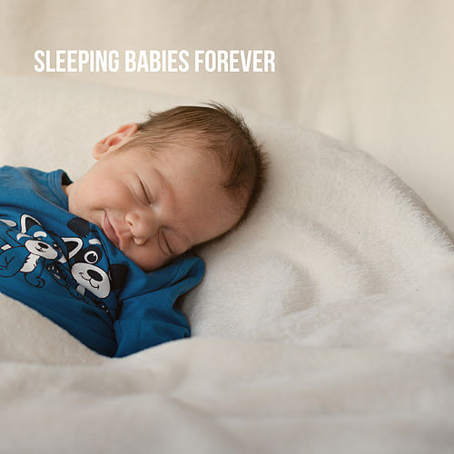 Sleeping Babies forever de Various Artists