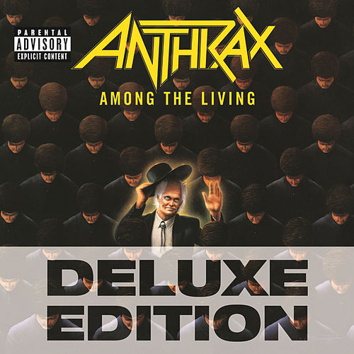 Among The Living (Deluxe Edition) de Anthrax