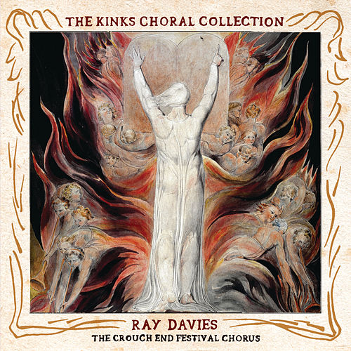 The Kinks Choral Collection By Ray Davies and The Crouch End Festival Chorus de Ray Davies