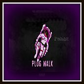 Plug Walk by Upstates