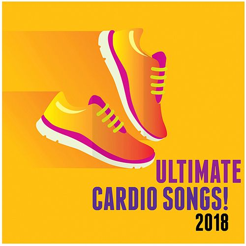 Ultimate Cardio Songs! (2018) von Various Artists
