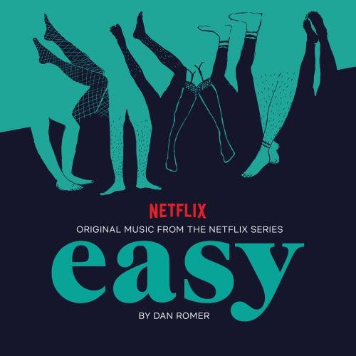 Easy, Season 1 (Original Music from the Netflix Series) de Dan Romer
