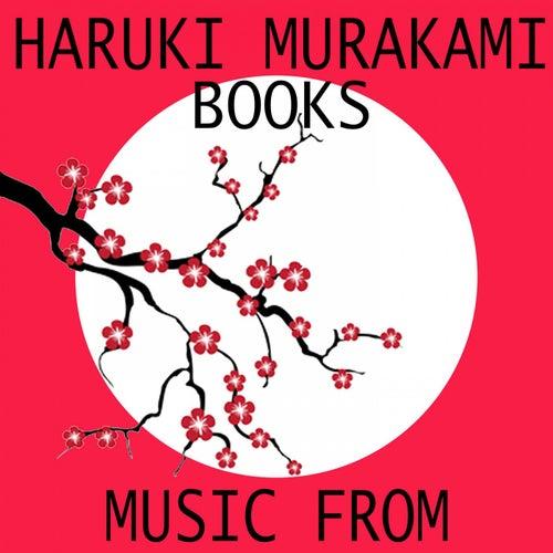 Music from Haruki Murakami Books von Various Artists