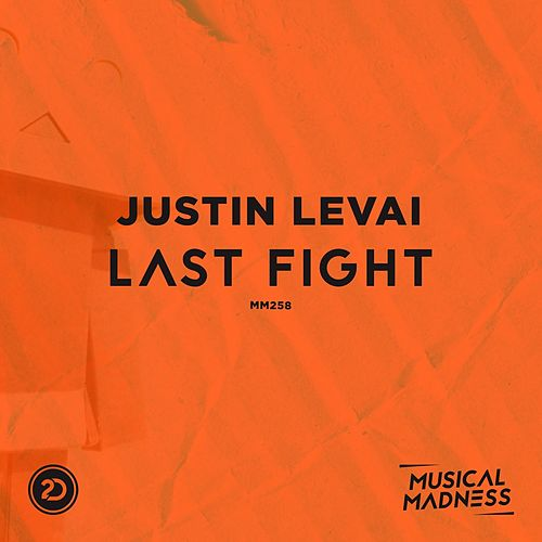 Last Fight by Justin Levai