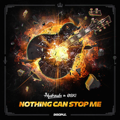 Nothing Can Stop Me de Hydraulix