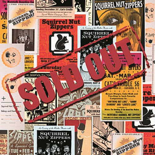 Sold Out by Squirrel Nut Zippers