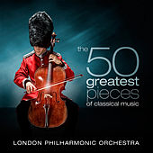 The 50 Greatest Pieces of Classical Music by Various Artists
