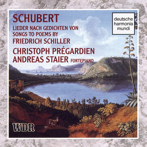 Schubert: Songs To Poems By Schiller de Christoph Prégardien