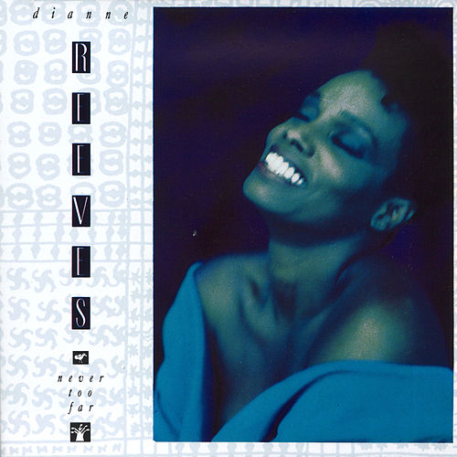 Never Too Far von Dianne Reeves