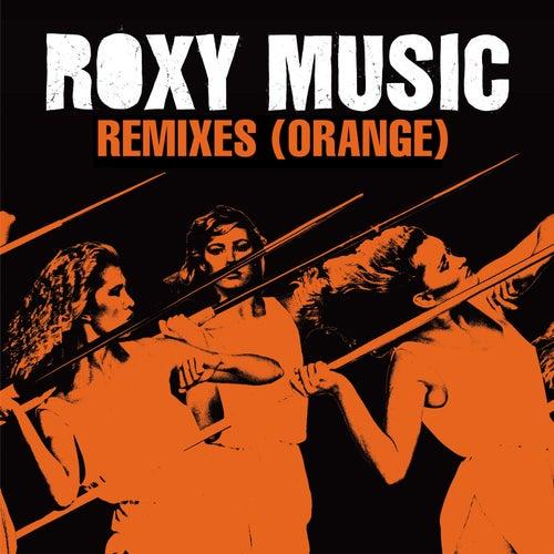 Remixes (Orange) de Roxy Music