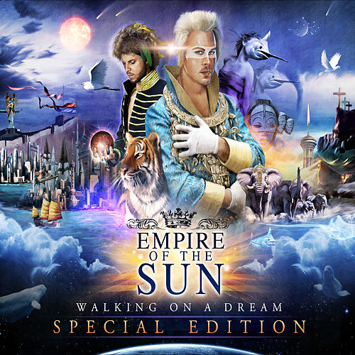 Walking On A Dream (Special Edition) von Empire of the Sun
