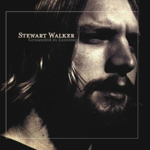 Grounded in Existence de Stewart Walker