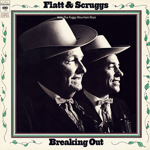 Breaking Out by Flatt and Scruggs