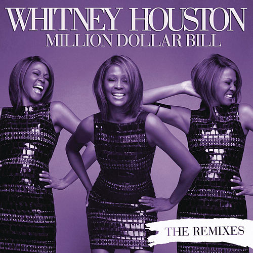 Million Dollar Bill Remixes de Whitney Houston