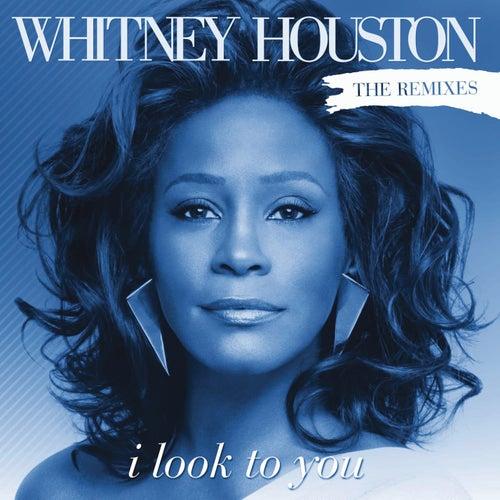 I Look To You Remixes de Whitney Houston