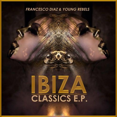 Ibiza Classics E.P. de Various Artists
