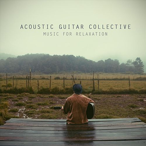 Music for Relaxation von Acoustic Guitar Collective