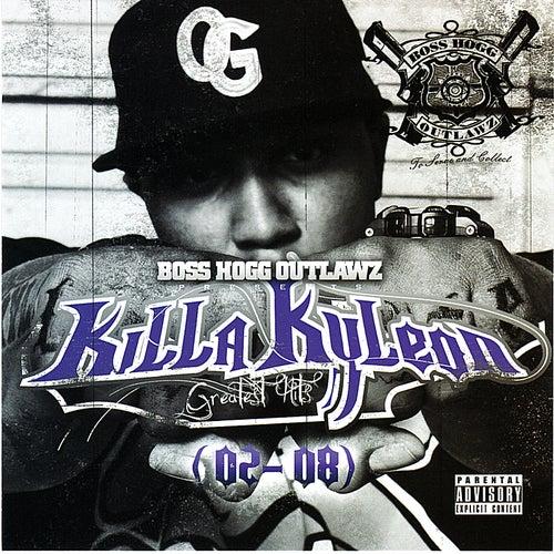 Greatest Hits 02-08 by Killa Kyleon