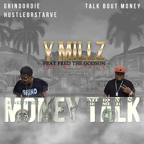 Money Talk by Y Millz
