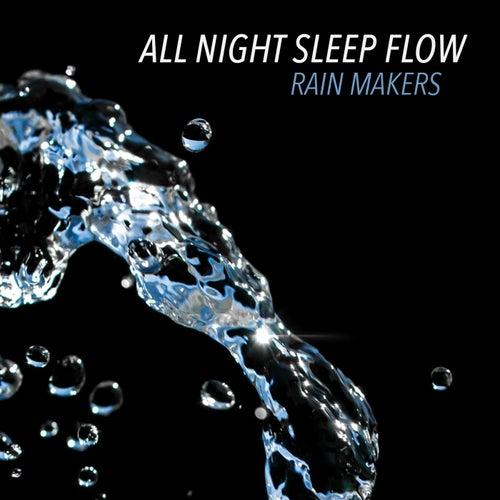 All Night Sleep Flow de Rainmakers