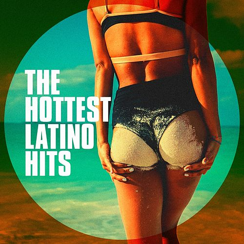 The Hottest Latino Hits de Various Artists