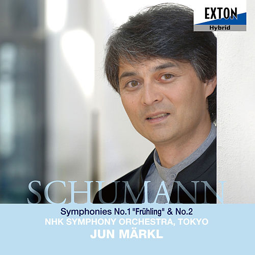 Schumann: Symphonies No. 1 & No. 2 de Jun Markl