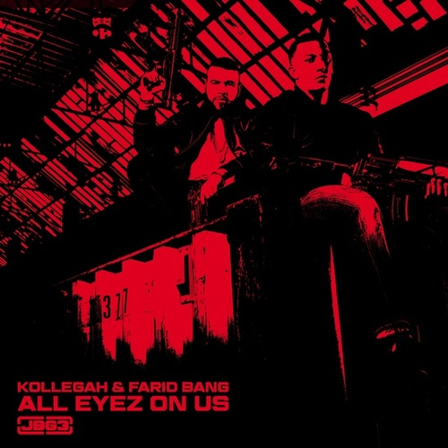 All Eyez on Us von Kollegah & Farid Bang