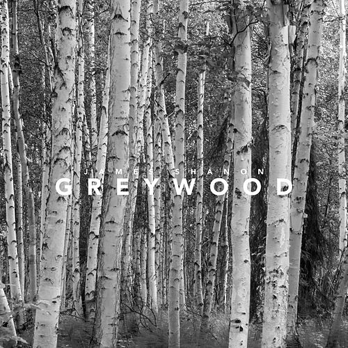 Greywood de James Shanon